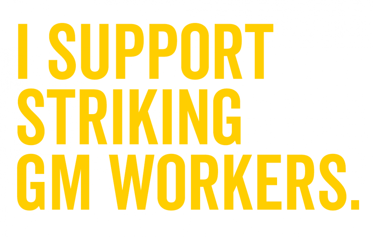 I Support Striking GM Workers